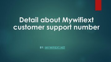 Detail about Mywifiext customer support number