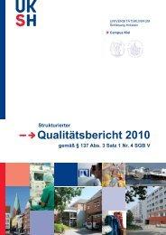 Qualitätsbericht 2010 Campus Kiel - UKSH Universitätsklinikum ...