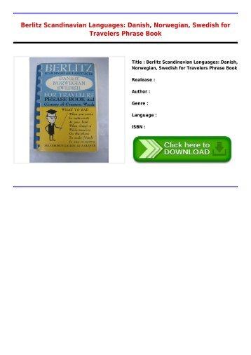 Get Free E-Book Berlitz Scandinavian Languages  Danish Norwegian Swedish for Travelers Phrase Book New Collection
