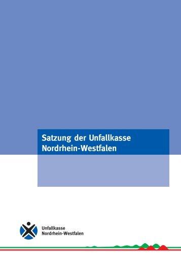 Satzung der Unfallkasse Nordrhein-Westfalen - Unfallkasse NRW