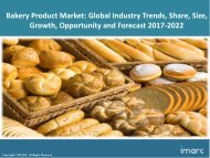 Bakery Products Market Trends, Share, Size and Forecast 2017-2022