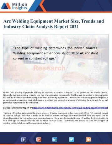 Arc Welding Equipment Market Size, Trends and Industry Chain Analysis Report 2021