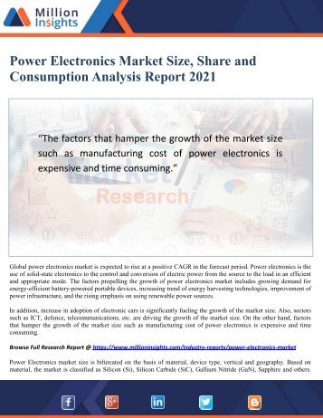 Power Electronics Market Size, Share and Consumption Analysis Report 2021