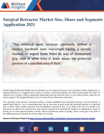 Surgical Retractor Market Size, Share and Segments by Application 2021