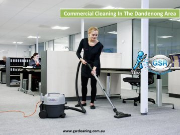 Commercial Cleaning In The Dandenong Area