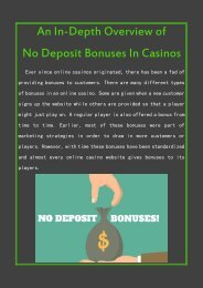 An In-Depth Overview of No Deposit Bonuses In Casinos