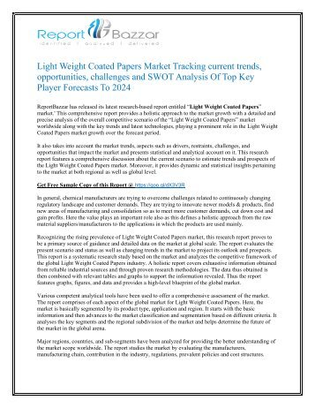 Light Weight Coated Papers Market Analysis, Size, Share, Growth and Forecast Report To 2017