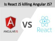 What to Choose for Web Development - AngularJS OR ReactJS