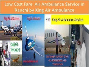 Low Cost Fare  Air Ambulance Service in  Ranchi (1)