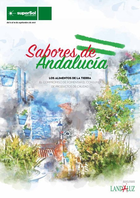 Sabores de Andalucia superSol supermercados hasta 19 de Septiembre 2017