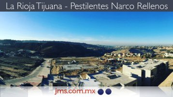 La Rioja Tijuana Pestilentes Narco Departamentos en Rellenos Sanitarios en Disputa