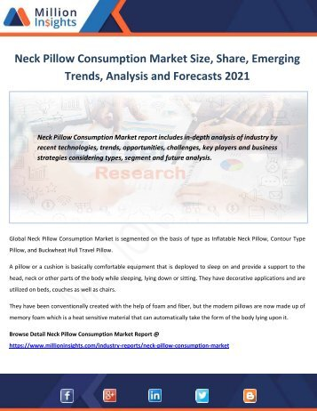Neck Pillow Consumption Market Size, Share, Emerging Trends, Analysis and Forecasts 2021
