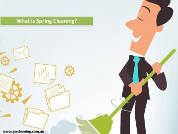 What is Spring Cleaning?