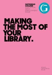 Making the most of your library at Gateshead College