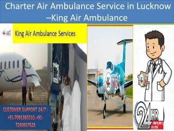 Charter Air Ambulance Service in Lucknow –King Air Ambulance