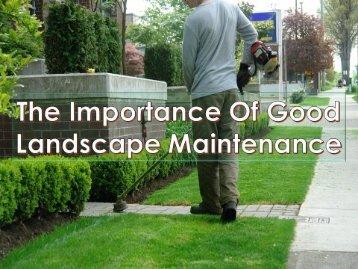 The Importance Of Good Landscape Maintenance