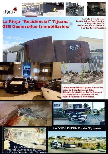 La Rioja Residencial Tijuana Departamentos Diminutos en Entornos Inseguros, Violentos y Pestilentes a Precios Carisisimos