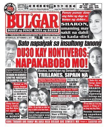 SEPTEMBER 6, 2017 BULGAR: BOSES NG PINOY, MATA NG BAYAN