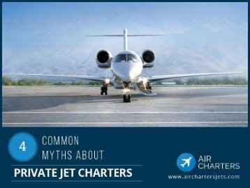 4 Common Misconceptions on Private Jet Services