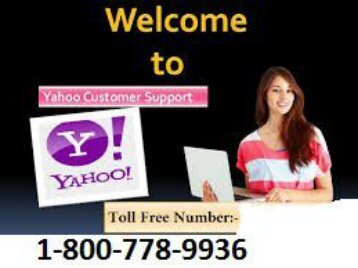 Contact Yahoo Email Support Number 1-800-778-9936