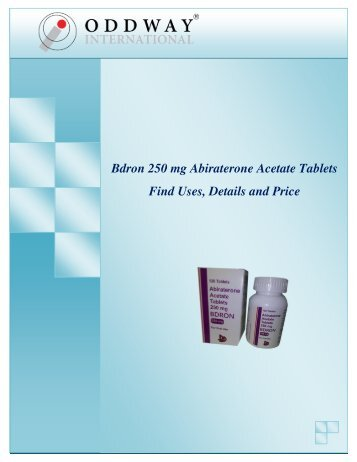 Bdron 250 mg Abiraterone Tablets Price India | Abiraterone 250mg Tablets Wholesaler
