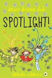 Daisy Drama Club : Spotlight!