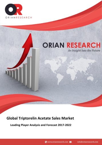 Global Triptorelin Acetate Sales Market 2017-2022