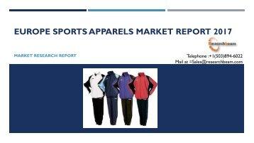 Europe Sports Apparels Market Report 2017