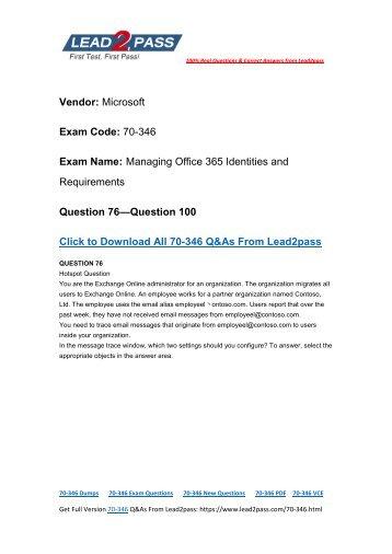 Lead2pass Latest 70-346 Free Dumps Guarantee 70-346 Certification Exam 100% Success (76-100)