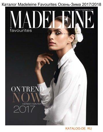 Каталог madeleine favourites Осень-Зима 2017/2018.Заказывай на www.katalog-de.ru или по тел. +74955404248.