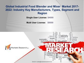 Global Industrial Food Blender and Mixer  Market 2017 Manufacturers, Types, Application and Region