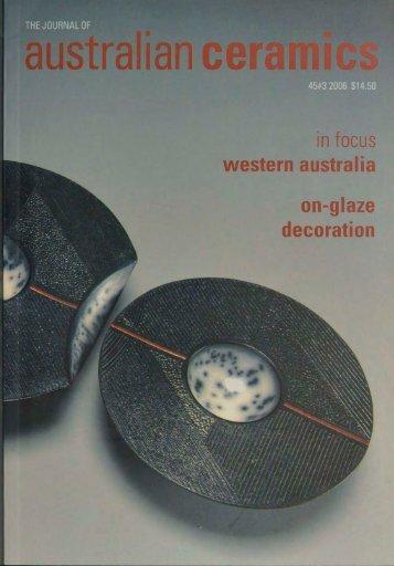 The Journal of Australian Ceramics Vol 45 No 3 November 2006