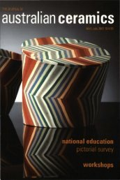 The Journal of Australian Ceramics Vol 46 No 2 July 2007