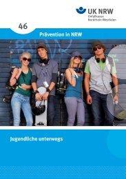 Prävention in NRW Jugendliche unterwegs - Unfallkasse NRW