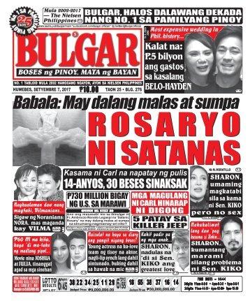 SEPTEMBER 7, 2017 BULGAR: BOSES NG PINOY, MATA NG BAYAN