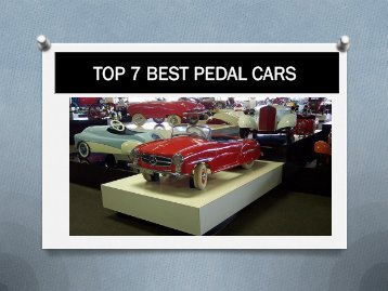 TOP 7 BEST PEDAL CARS