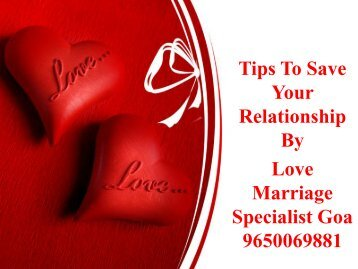 Tips To Save Your Relationship Love Marriage Specialist Goa 9650069881