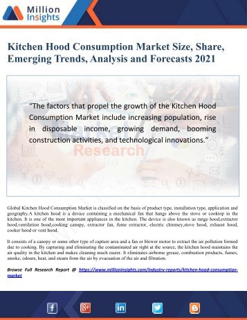Kitchen Hood Consumption Market Size, Share, Emerging Trends, Analysis and Forecasts 2021