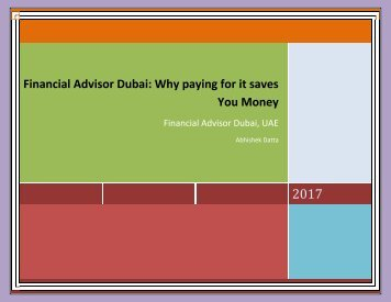 Financial Advisor Dubai - Why paying for it saves You Money