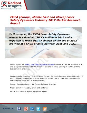 EMEA (Europe, Middle East and Africa) Laser Safety Eyewears Market Size, Share, Trends, Analysis and Forecast Report to 2022:Radiant Insights, Inc