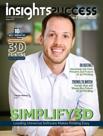 Insights Success The 10 Most innovative 3D Printing Solution Providers 2017