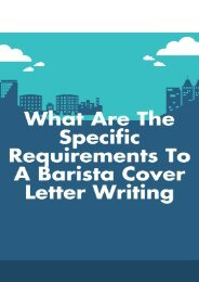 What Are the Specific Requirements to a Barista Cover Letter Writing?
