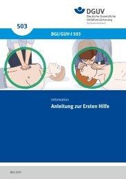 BGI/GUV-I 503 Anleitung zur Ersten Hilfe - Deutsche Gesetzliche ...