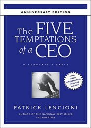 PdF Download The Five Temptations of a CEO,  Anniversary Edition: A Leadership Fable Full Download