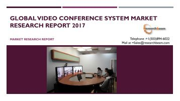 Global Video Conference System Market Research Report 2017