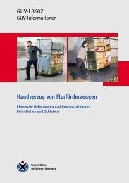 GUV-I 8607 - Handverzug von Flurförderzeugen ... - Unfallkasse NRW