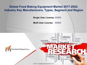 Food Baking Equipment Industry 2017: Global Market size, Share and Forecast to 2022