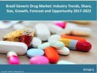 Brazil Generic Drug Market Share, Size Trends and Forecast 2017-2022