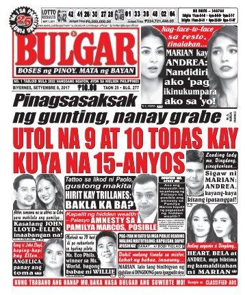 SEPTEMBER 8, 2017 BULGAR: BOSES NG PINOY, MATA NG BAYAN