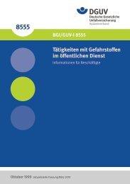 Tätigkeiten mit Gefahrstoffen im öffentlichen Dienst (BGI/GUV-I 8555)